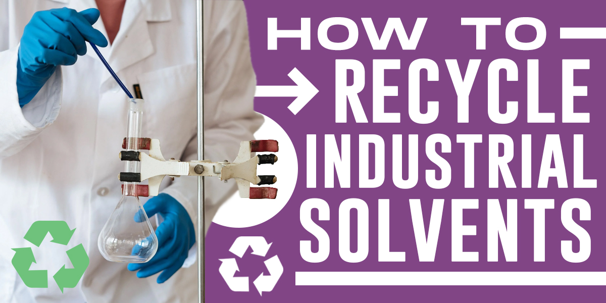 Recycle Solvents